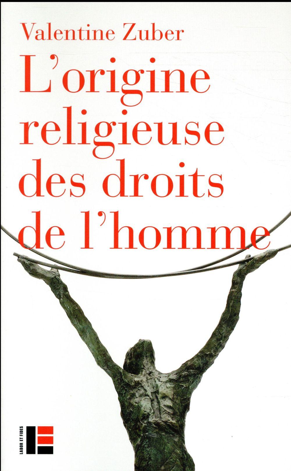 L'origine religieuse des droits de l'homme