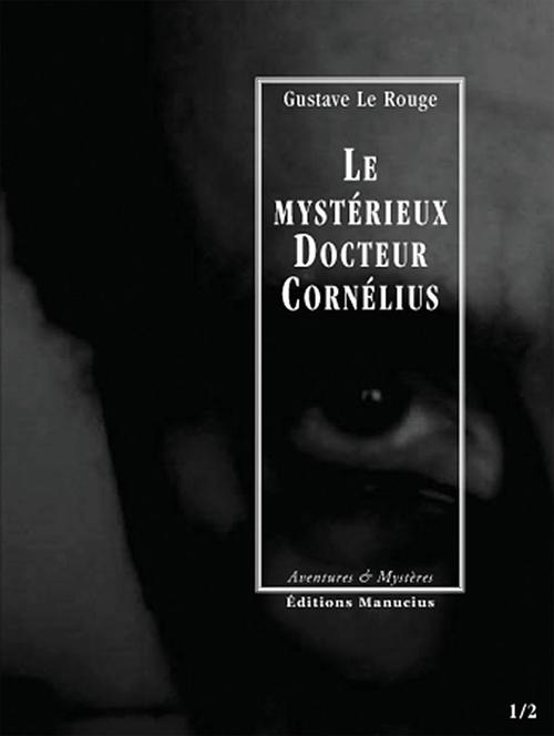 Le mystérieux docteur Cornélius t.1 et t.2