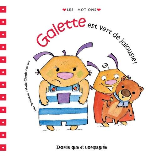 Vente EBooks : Galette est vert de jalousie !  - Lina Rousseau