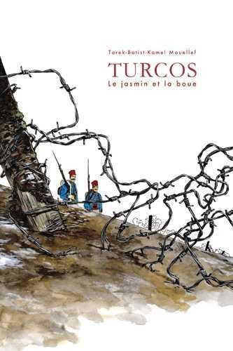 Turcos, la boue et le jasmin