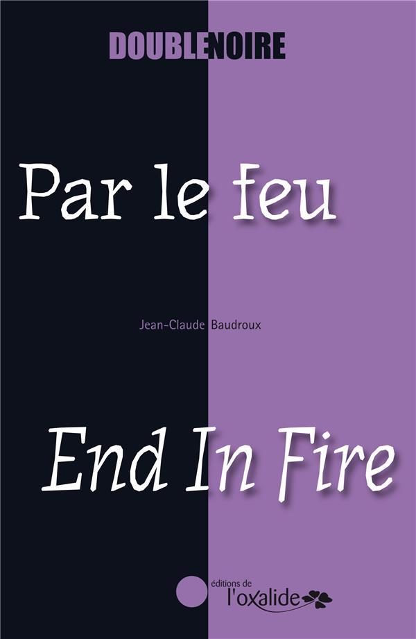 Par le feu ; end in fire