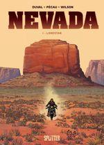 Vente Livre Numérique : Nevada 01: Lonestar  - Jean-Pierre Pécau - Fred Duval