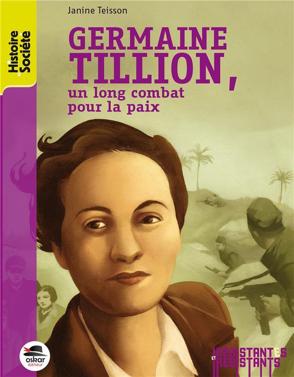 Germaine Tillion ; un long combat pour la paix
