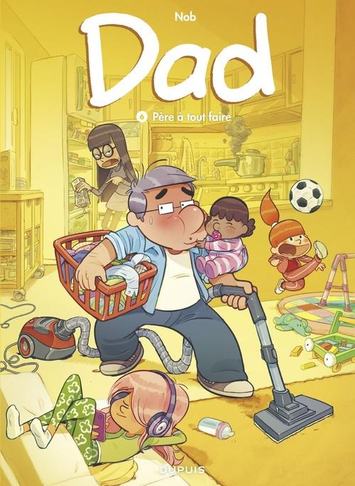 Dad - tome 6 - Père à tout faire