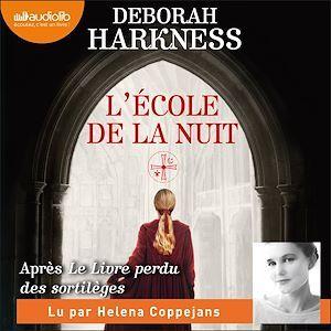 Vente AudioBook : L'École de la nuit  - Deborah Harkness