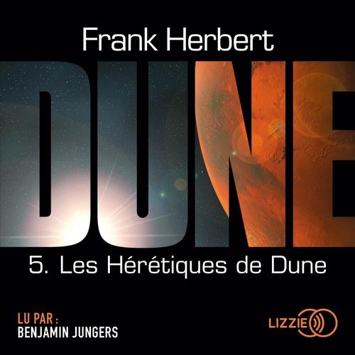 Le cycle de Dune T.5 ; les hérétiques de Dune