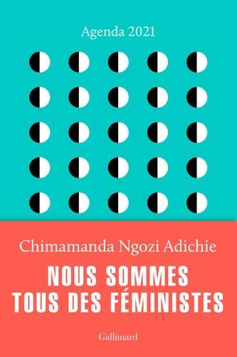Agenda chimamanda ; nous sommes tous des féministes (édition 2021)