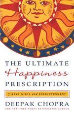 Vente Livre Numérique : The Ultimate Happiness Prescription  - Deepak Chopra