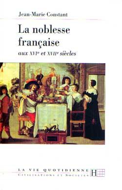 La noblesse francaise aux xvie et xviie siecles