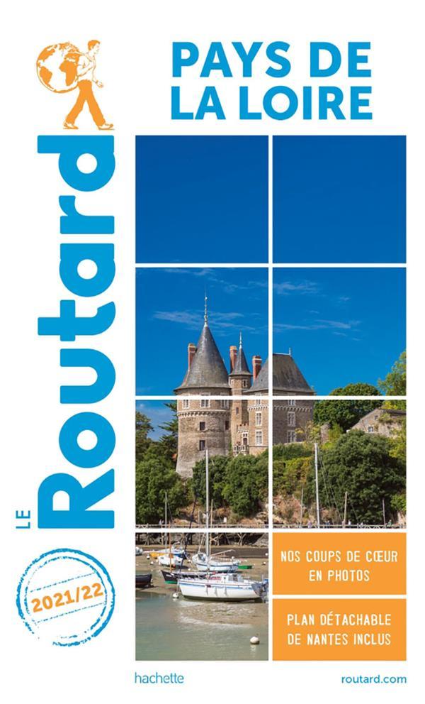 Guide du Routard ; Pays de la Loire (édition 2021/2022)