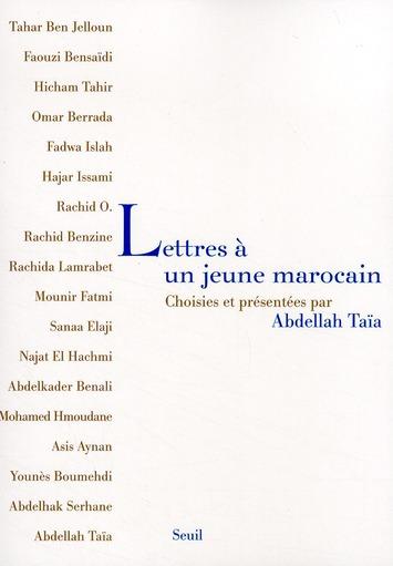 Lettres A Un Jeune Marocain. Choisies Et Presentees Par Abdellah Taia