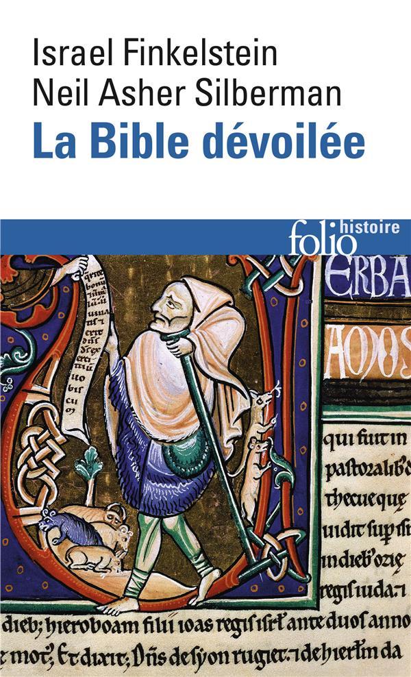 La bible devoilee - les nouvelles revelations de l'archeologie