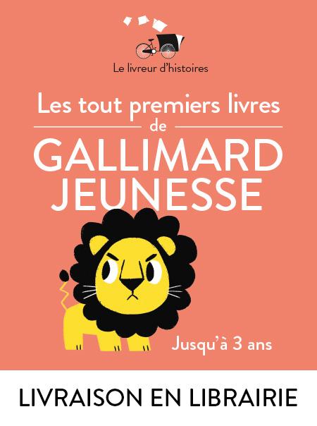 Les tout premiers livres de Gallimard Jeunesse, jusqu'à 3 ans - Librairie