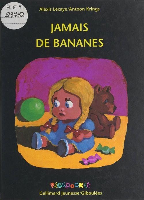 Jamais de bananes