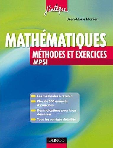 Mathématiques ; MPSI ; méthodes et exercices
