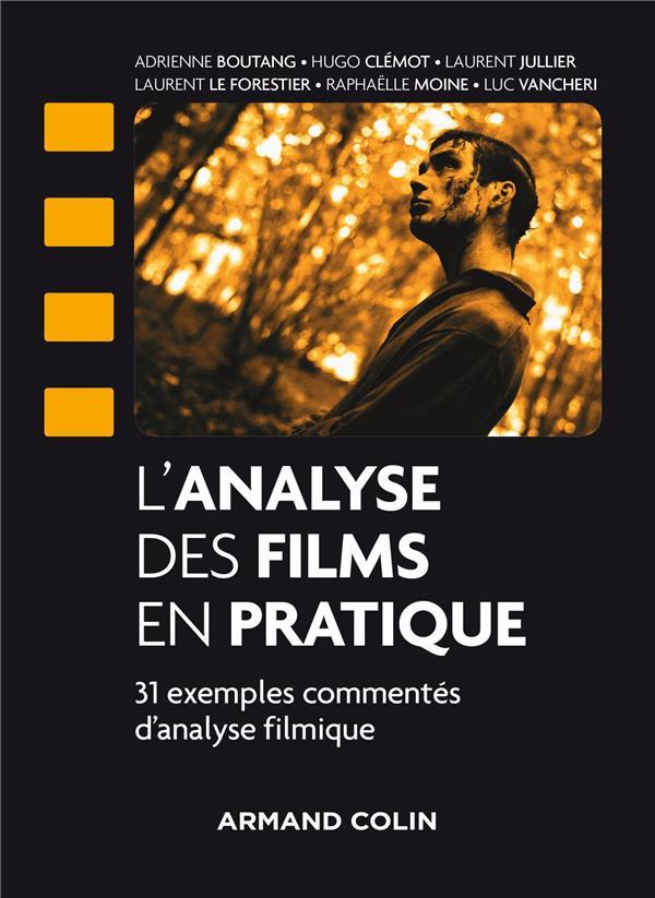 L'analyse des films par la pratique