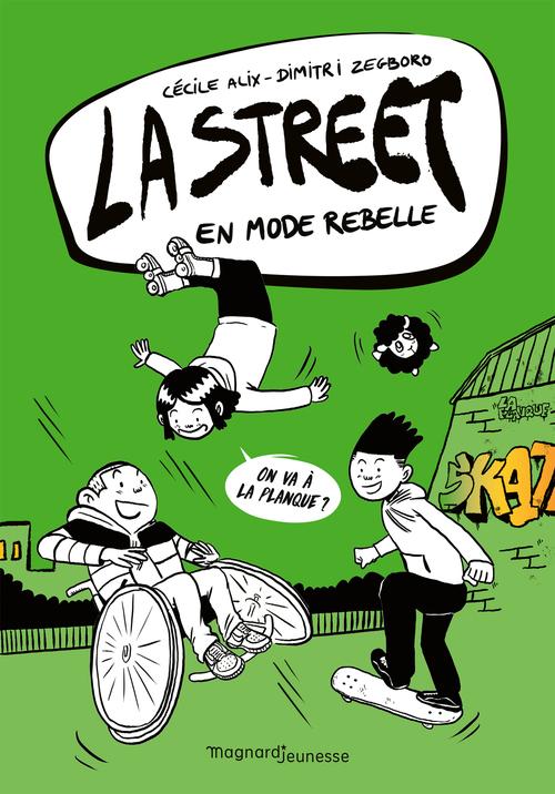 La Street 2 - En mode rebelle