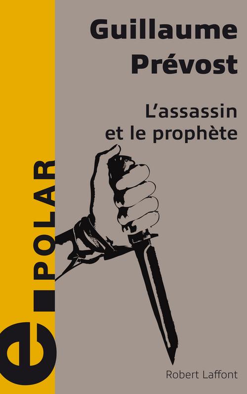 L'assassin et le prophete