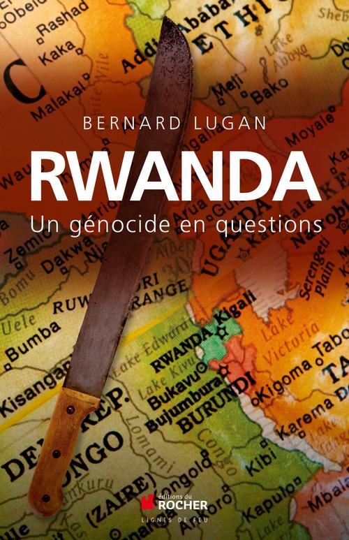 Rwanda  - Bernard Lugan