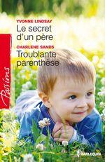 Vente Livre Numérique : Le secret d'un père - Troublante parenthèse  - Yvonne Lindsay