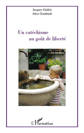 Un catéchisme au goût de liberté