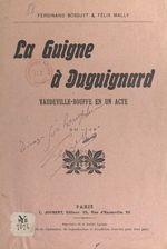 La guigne à Duguignard