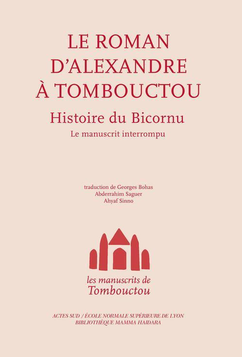 Les manuscrits de Tombouctou ; histoire du Biscornu