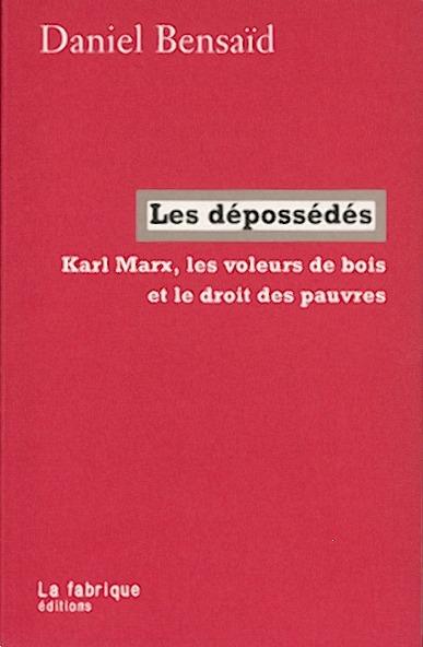 Karl Marx, les voleurs de bois et le droit des pauvres