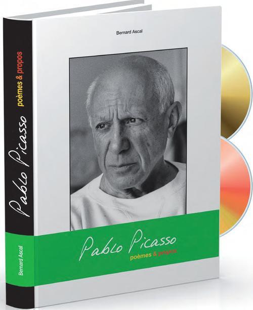 Pablo Picasso ; poèmes & propos