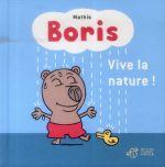 Couverture de Boris, Vive La Nature !