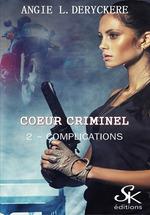 Complications  - Angie L. Deryckère