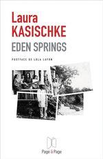 Vente EBooks : Eden Springs  - Laura Kasischke