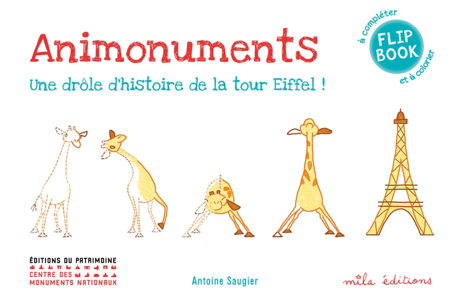 Animonuments ; une drôle d'histoire de la tour Eiffel !