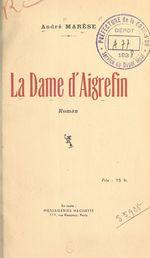 La Dame d'Aigrefin