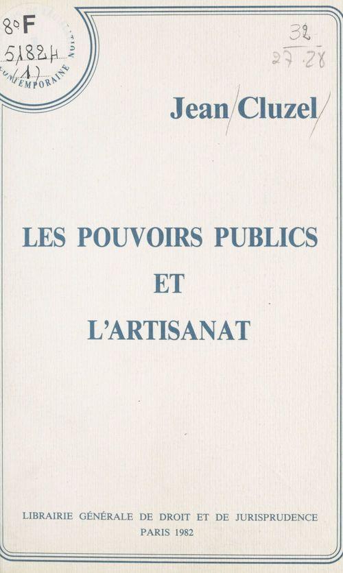 Les pouvoirs publics et l'artisanat