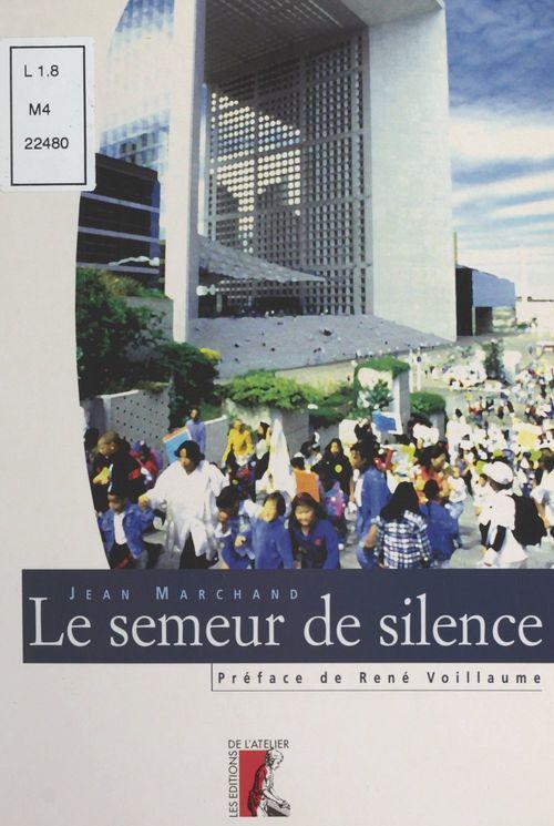 Le semeur de silence