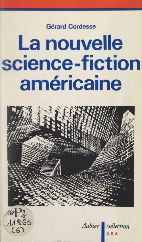 La nouvelle science-fiction américaine