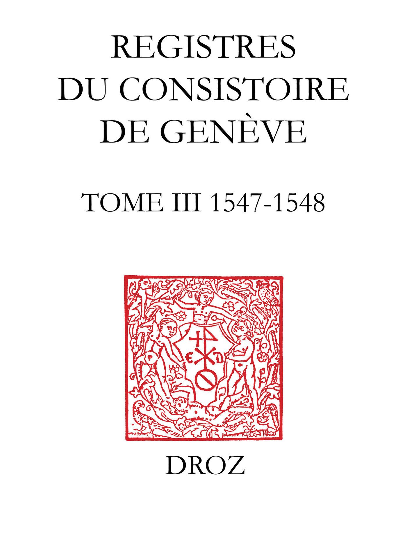 Registres du Consistoire de Genève au temps de Calvin  - Wallace Mcdonald