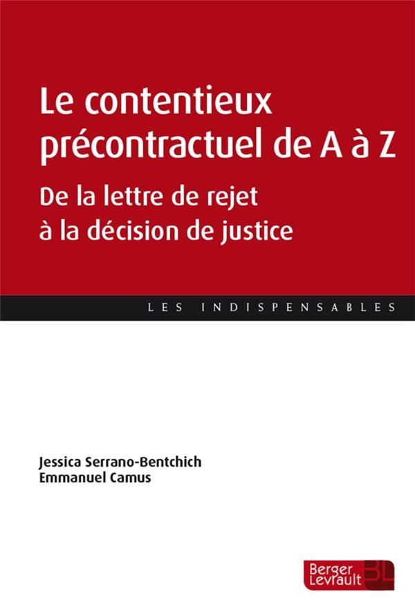 Le contentieux précontractuel de A à Z : de la lettre de rejet à la décision de justice