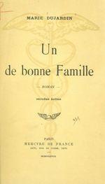 Un de bonne famille  - Marie Dujardin