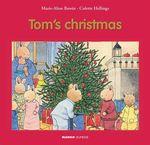 Tom's Christmas  - Colette Hellings - Marie-Aline Bawin