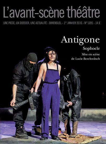 Revue l'avant-scene theatre t.1395 ; antigone