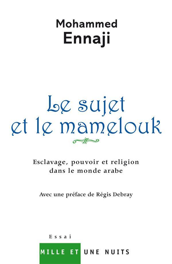 Le Sujet Et Le Mamelouk