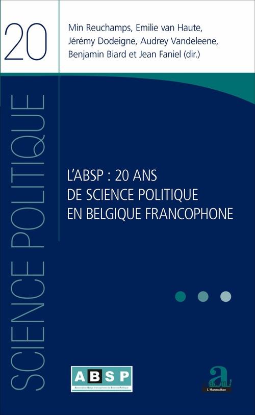 L'ABSP 20 ans de science politique en Belgique francophone