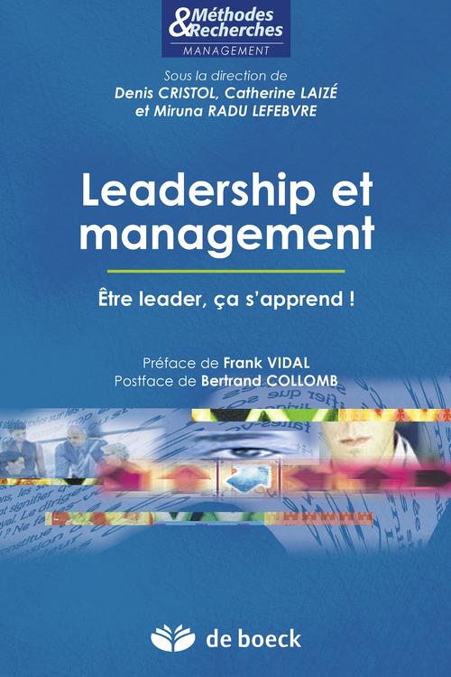Leadership et management ; être leader, ça s'apprend