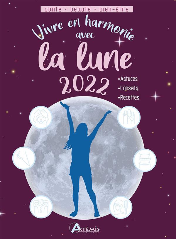 Vivre en harmonie avec la lune (édition 2022)