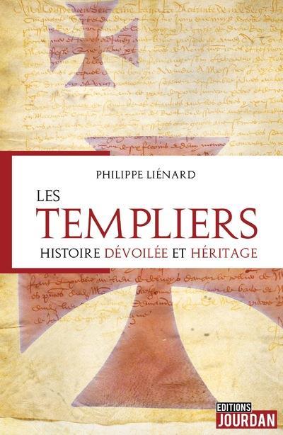 Les Templiers : histoire dévoilée et héritage