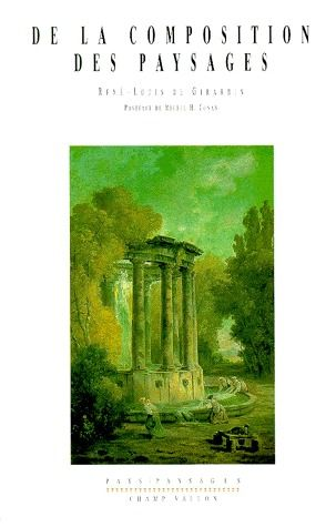 De la composition des paysages ; promenade ou itinéraire des jardins d'Ermenonville