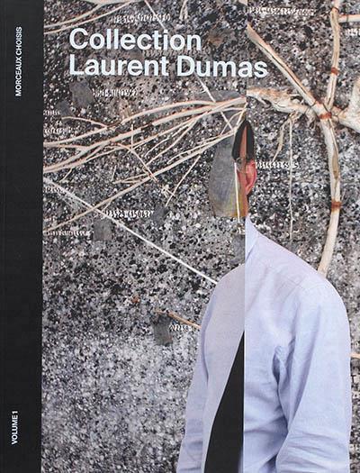 Collection Laurent Dumas, morceaux choisis t.1