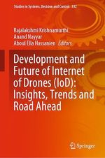 Development and Future of Internet of Drones (IoD): Insights, Trends and Road Ahead  - Anand Nayyar - Rajalakshmi Krishnamurthi - Aboul Ella Hassanien